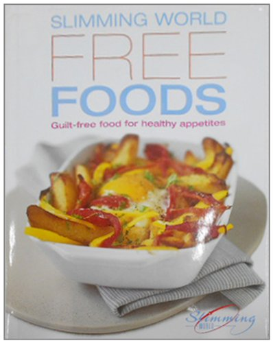 Slimming world free foods 120 guilt free recipes for healthy appetites swstretford Slimming world books free
