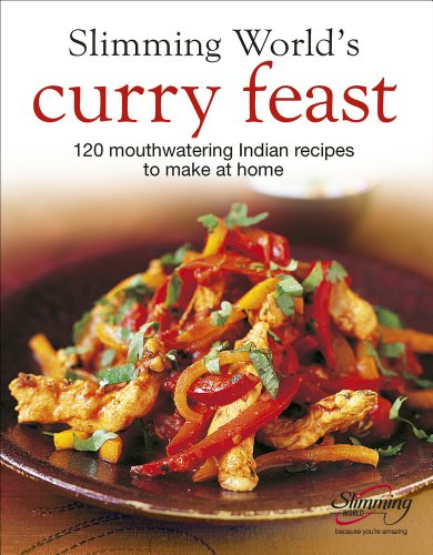 Slimming World 39 S Curry Feast 120 Mouth Watering Indian
