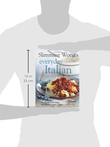 Slimming World's Everyday Italian: Over 120 fresh, healthy ...